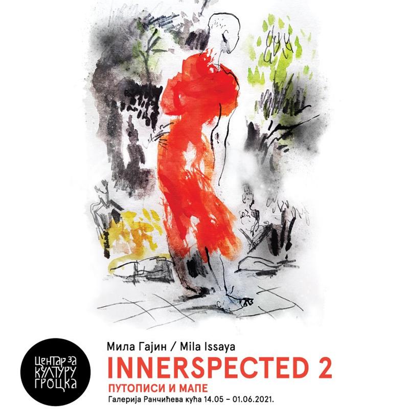 """Најаве и вести: Самосталне изложбе """"INNERSPECTED 2"""" визуелне уметнице Миле Гајин - Mila Issaya"""