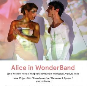"""РАНЧИЋЕВА КУЋА: Наступ """"Alice in WonderBand"""" у """"Музичкој башти"""""""